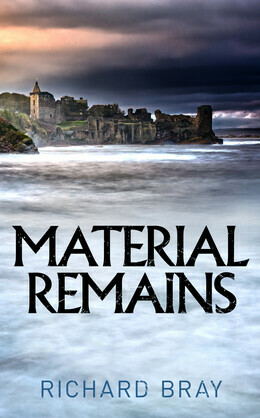 Material Remains