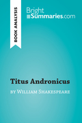 Titus Andronicus by William Shakespeare (Book Analysis)