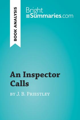 An Inspector Calls by J. B. Priestley (Book Analysis)