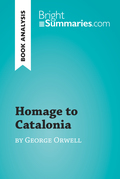 Homage to Catalonia by George Orwell (Book Analysis)