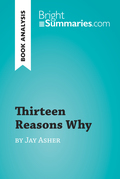 Thirteen Reasons Why by Jay Asher (Book Analysis)