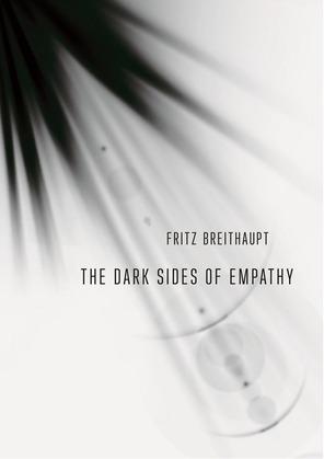 The Dark Sides of Empathy