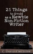 21 Things to Avoid as a Newbie Non-Fiction Writer