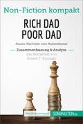 Rich Dad Poor Dad. Zusammenfassung & Analyse des Bestsellers von Robert T. Kiyosaki
