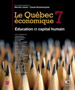 Le Québec économique 7 : Éducation et capital humain