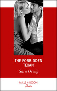 The Forbidden Texan (Mills & Boon Desire)