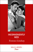 Inconveniently Wed (Mills & Boon Desire) (Marriage at First Sight, Book 2)