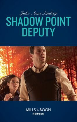 Shadow Point Deputy (Mills & Boon Heroes)