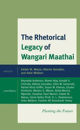 The Rhetorical Legacy of Wangari Maathai