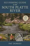 Fly Fishing Guide to the South Platte River