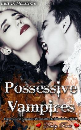 Possessive Vampires