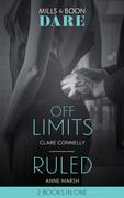 Off Limits: Off Limits / Ruled (Hard Riders MC) (Mills & Boon Dare)