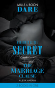 Her Dirty Little Secret: Her Dirty Little Secret / The Marriage Clause (Dirty Sexy Rich) (Mills & Boon Dare)