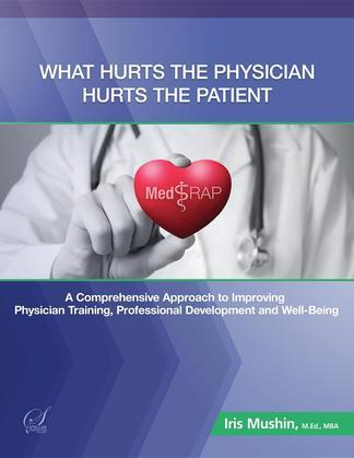 What Hurts the Physician Hurts the Patient: MedRAP