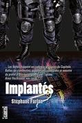 Implantés
