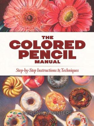 The Colored Pencil Manual