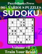 PuzzleBooks Press Sudoku – Volume 8