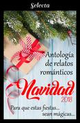 Antología de relatos románticos. Navidad 2018