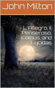 L'Allegro, Il Penseroso, Comus, and Lycidas