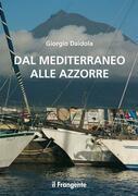 Dal Mediterraneo alle Azzorre