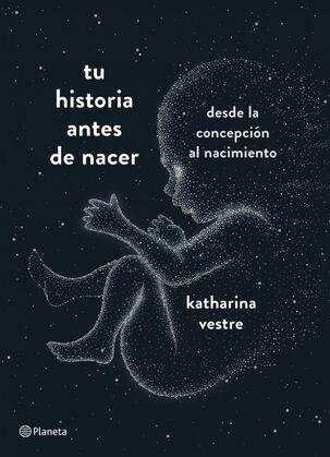 Tu historia antes de nacer
