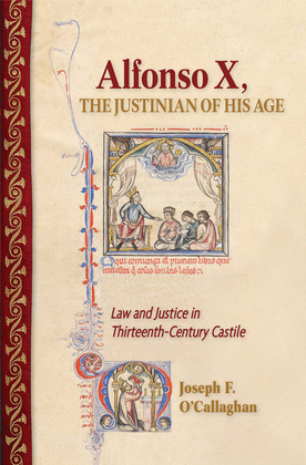 Alfonso X, the Justinian of His Age