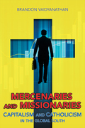 Mercenaries and Missionaries
