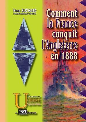 Comment la France conquit l'Angleterre en 1888