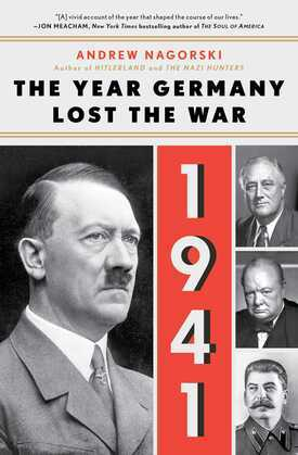 1941: The Year Germany Lost the War