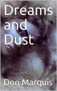 Dreams and Dust