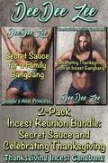 2-Pack Incest Reunion Bundle: Secret Sauce and Celebrating Thanksgiving