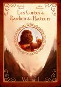 Les contes du Gardien des Hauteurs