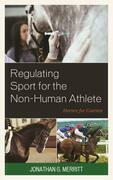 Regulating Sport for the Non-Human Athlete