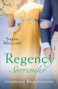Regency Surrender: Infamous Reputations: The Chaperon's Seduction / Temptation of a Governess (Mills & Boon M&B)