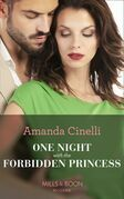 One Night With The Forbidden Princess (Mills & Boon Modern) (Monteverro Marriages, Book 1)