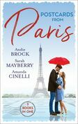 Postcards From Paris: Bound by His Desert Diamond / Amorous Liaisons / The Secret to Marrying Marchesi (Mills & Boon M&B)