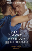 A Vow For An Heiress (Mills & Boon Historical)