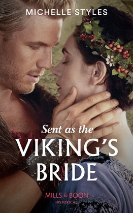 Sent As The Viking's Bride (Mills & Boon Historical)