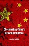 Checkmating Chinas Growing Influence