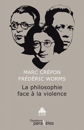 La philosophie face à la violence