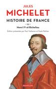 Histoire de France (Tome 11) - Henri IV et Richelieu