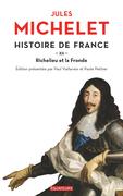 Histoire de France (Tome 12) - Richelieu et la fronde