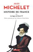 Histoire de France (Tome 10) - La ligue et Henri IV