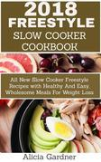 Freestyle Slow Cooker Cookbook