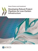 Developing Robust Project Pipelines for Low-Carbon Infrastructure
