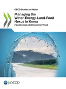 Managing the Water-Energy-Land-Food Nexus in Korea