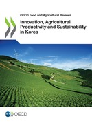 Innovation, Agricultural Productivity and Sustainability in Korea