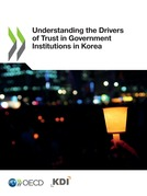 Understanding the Drivers of Trust in Government Institutions in Korea