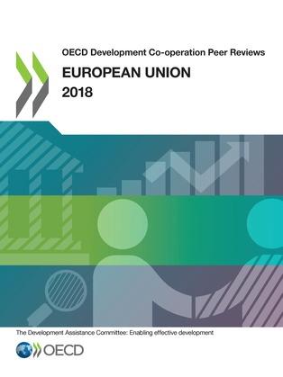 OECD Development Co-operation Peer Reviews: European Union 2018