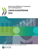 Examens de l'OCDE sur la coopération pour le développement : Union européenne 2018